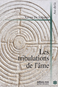 Les tribulations de l'âme